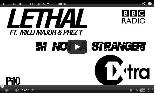 BRITHOPTV- [New Music] Lethal (@LethalOfficial) – 'I'm Not A Stranger Ft. Milli Major (@MajorB2DAL) & Prez T (@Prez_T)' [Radio Rip] - #Grim