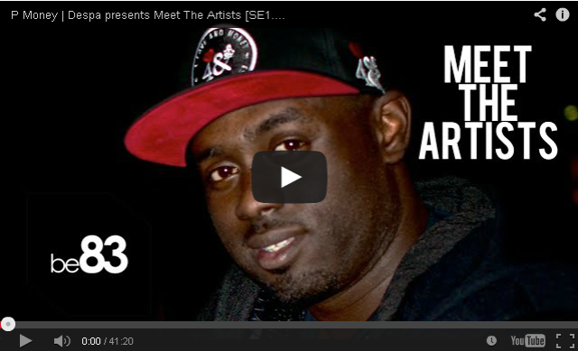 BRITHOPTV- [Web Show] P Money (@KingPMoney) - Despa (@DespaStayFresh) presents Meet The Artists [SE2.EP4] [@be83network] -#Grime.