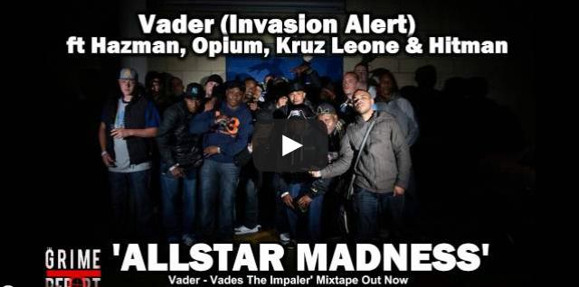 "BRITHOPTV- [New Music] @FarderVades – ""Allstar Madness ft @HazmanInvasion, @OpiumArtist, @KruzLeone & @HitmansOnline' - #Grime."