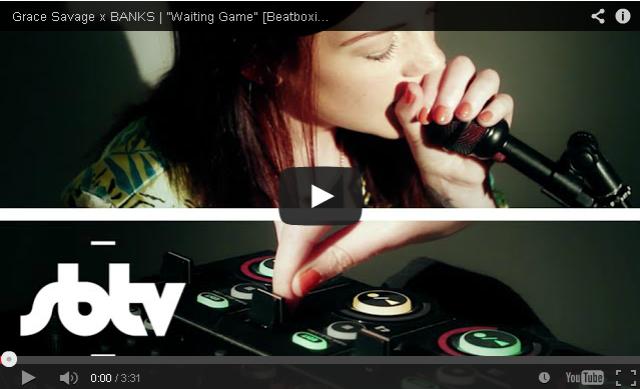 "BRITHOPTV- [Performance] Grace Savage x BANKS – ""Waiting Game"" [ #Beatboxing]- SBTV -#DNB #UKHipHop"