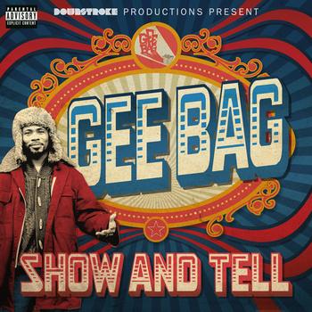 BRITHOPTV: [New Release] Geebagular (@Geebagular) - 'Show And Tell' Album OUT NOW! [Rel. 07/12/14]   #UKRap #UKHipHop
