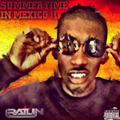 BRITHOPTV: [New Release] Ratlin (@Ratlin) - 'Summer In Mexico 2' OUT NOW! [Rel. 22/12/14] | #UKRap #UKHipHop