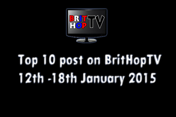 BRITHOPTV: [Update] Top 10 posts on BritHopTV: 12th - 18th January 2015  | #UKRap #UKHipHop
