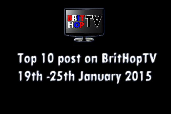 BRITHOPTV: [Update] Top 10 posts on BritHopTV: 19th -  25th January 2015 | #UKRap #UKHipHop