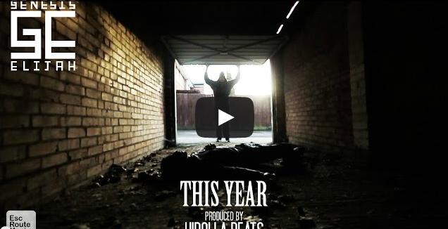 BRITHOPTV- [Music Video] Genesis Elijah (@GenesisElijah) – 'This Year' (Produced by @HirollaBeats) - #UKRap #UKHipHop