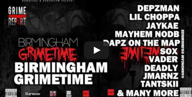 BRITHOPTV- [New Music] @DepzmanIvasion, @Jaykae_Invasion, @Mayhem_NODB, @Deadlystayfresh, @Sox_Invasion & More – #Birmingham #GrimeTime [Full Mixtape] - #Grime #UKRap