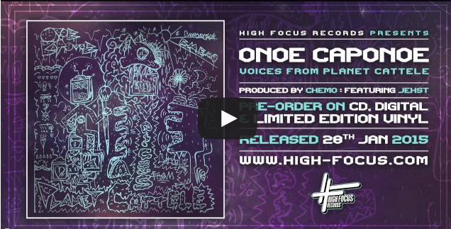 BRITHOPTV- [New Music] Onoe Caponoe – (ONOECAPONOE169) – 'Voices From Planet Cattele ' (Album Sampler) (Prod. @chemouk) [@HighFocusUK] - #UKHipHop #UKRap