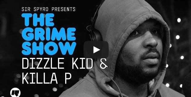 BRITHOPTV- [Video Set] Dizzle Kid (@Dizzlekid_1) Killa P (@KillaPmc) @SirSpyro #GrimeShow [@RinseFM]- #Grime.