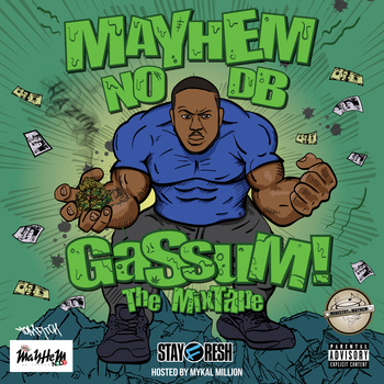 BRITHOPTV: [New Release] Mayhem NODB  (@Mayhem_NODB) – 'GaSsum The MixTapE' (Green tape) OUT NOW! [Rel. 18/01/15] | #Grime #UKRap