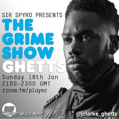 BRITHOPTV: [Event] Ghetts (@JClarke_Ghetts) on Sir Spyro (@SirSpyro) #TheGrimeShow, January 18, 21:00 -23:00 GMT on @RinseFM  | #Grime
