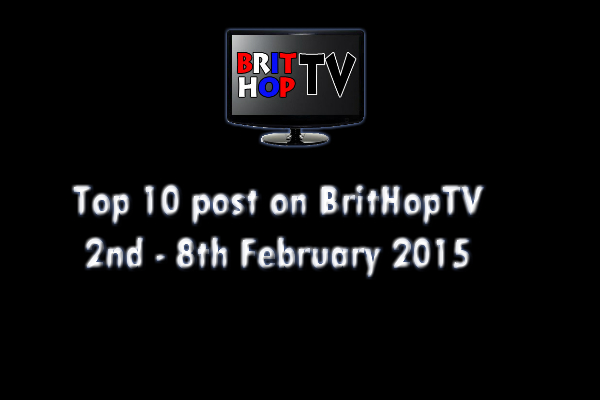 BRITHOPTV: [Update] Top 10 posts on BritHopTV: 2nd - 8th February 2015 | #UKRap #UKHipHop