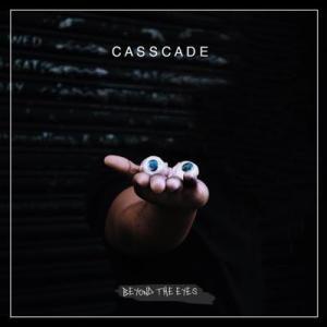 Casscade Beyond The Eyes