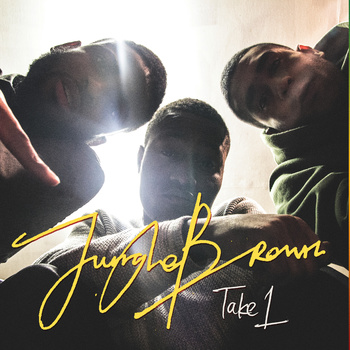 BRITHOPTV: [New Release] Jungle Brown (@junglebrownsays) – 'Take 1' E.P. OUT NOW! [Rel. 08/12/14] | #UKRap #UKHipHop