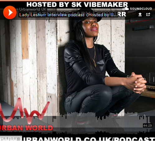 BRITHOPTV: [Audio Interview] Lady Leshurr (@LadyLeshurr) interview with @SKVibemaker [@UrbanWorld] | #Grime #UKHipHop #Podcast
