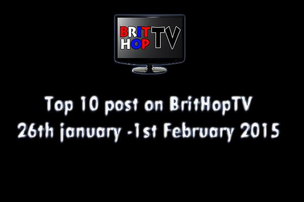 BRITHOPTV: [Update] Top 10 posts on BritHopTV: 26th January - 1st February 2015 | #UKRap #UKHipHop