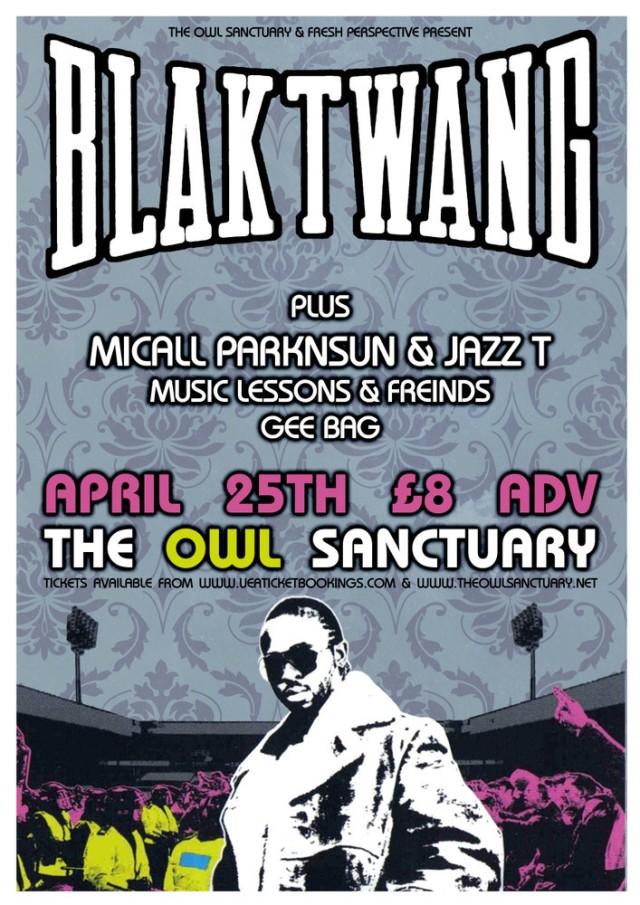 BRITHOPTV: [Event] Blak Twang, Micall Parkunsun, Jazz T, GeeBagular & more, Saturday, April 25, The Owl Sanctuary, 25 Cattle Market Street, Norwich, NR1 3DY  #UKRap #UKHipHop