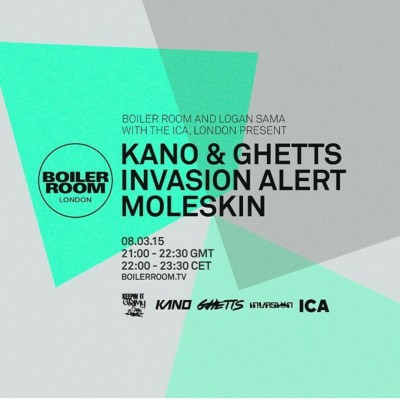 BRITHOPTV: [Event] DJ Logan Sama & BoilerRoomTV  Preasent: Kano & Ghetts, Invasion Alert, MoleSkin  Event, Sunday, March 8, ICALondon | #Grime #Event