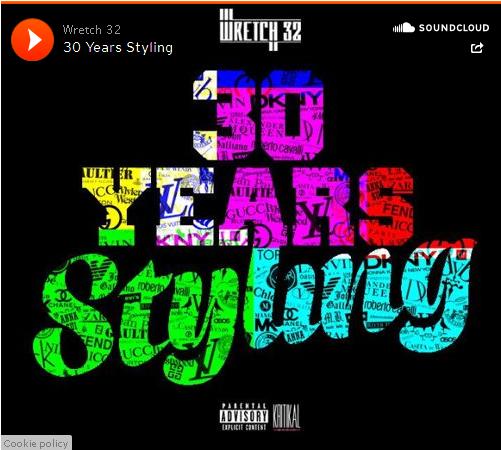 BRITHOPTV: [New Music] Wretch 32 (@Wretch32 ) - '30 Years Styling' | #UK Rap #UKHipHop