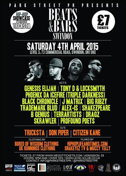BRITHOPTV: [News/Events] Park St PR Presents Beats & Bars Swindon: Genesis Elijah, Tony D & Loocksmyth, Phoenix Da Icefire , Saturday April 4, Level 3, 73 Commercial Road Swindon, SN1 5NX | #UKRap #UKHipHop