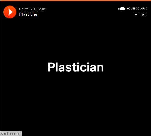 rhythm and Cash Plastician