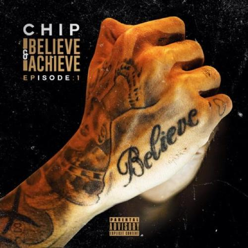 BRITHOPTV: [New Release] Chip (@OfficialChip) – 'Belive & Achieve Episode One'  E.P. OUT NOW! [Rel. 04/05/15] | #Grime #UKRap