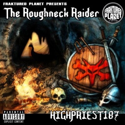 BRITHOPTV: [New Release] HighPriest187  (@HighPriest187) - 'The Roughneck Raiders'  OUT NOW! [Rel. 11/05/15] | #Grime #UKHipHop