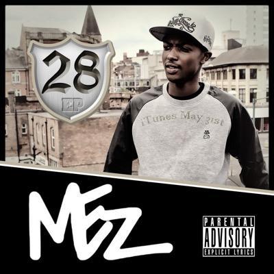 BRITHOPTV: [New Release] Mez (@UncleMez)   – '28' E.P. OUT NOW! [Rel. 31/05/15] | #Grime