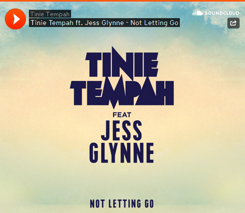 Tinie Tempah Not Letting go Ft Jess glynne