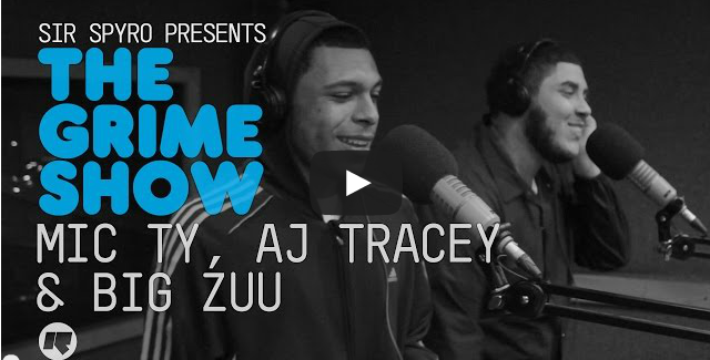 BRITHOPTV- [Video Set] Mic Ty (@MicTyMc@) AJ Tracey (@AJFromTheLane) Big Zuu (@ItsBiggZuu) on Sir Spyro (@SirSpyro) #GrimeShow [@RinseFM] I #Grime