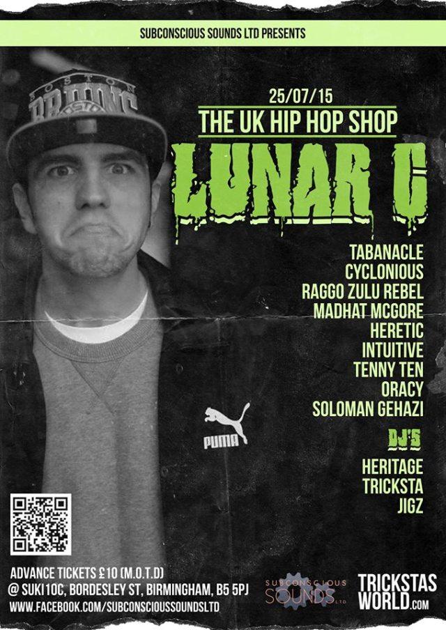 BRITHOPTV: [Event] UK Hip Hop Shop: Luna C (@Lunar_CTF)  Madhat McGore (@Madhat_McGore) Cyclonius (@Cyclonius) & More , Saturday, July  25, 8pm - 03:00 . @ Suki10c 21 Bordesley Street,  Birmingham, B5 5PJ | #UKRap #UKHipHopGrime