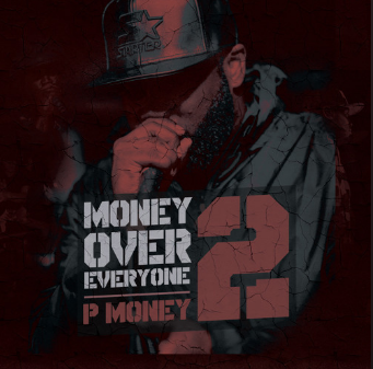 BRITHOPTV: [New Release] P Money (@KingPMoney) - 'Money Over Everyone 2' Album OUT NOW! [Rel.28/06/15] | #Grime