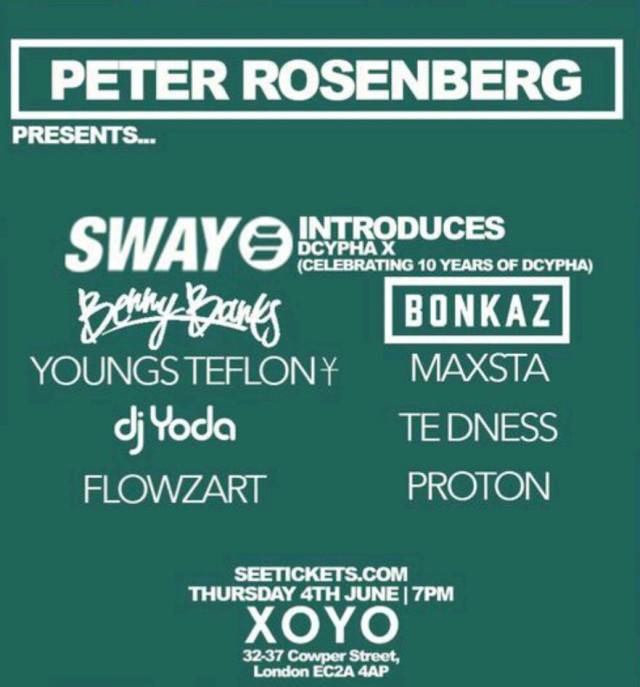 BRITHOPTV: [Event] Blueprint: Peter Rosenberg presents...  Sway, Benny Banks, Bonkaz, & More: Thursday, June 4, 7:00p -11:00pm XoYo 32-37 Cowper Street, London EC2A 4AP | #Grime #UKRap