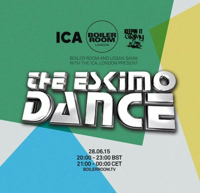 BRITHOPTV: [Event] DJ Logan Sama (@djlogansama) & BoilerRoomTV (@boilerroomtv) Present: The Eskimo Dance (@TheEskimoDance), Sunday, June 28, 8 -11:30pm ICALondon (@ICALondon) | #Grime #Event