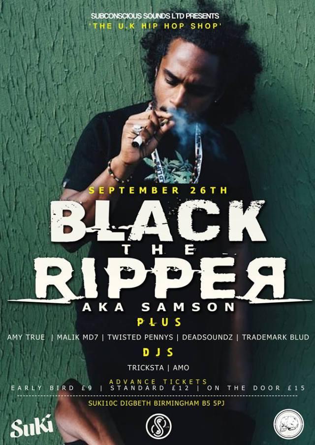 BRITHOPTV: [Event] UK Hip Hop Shop: Black The Ripper (@BlackTheRipper) Amy True (@Amy_True) Malik MD7 & (@MalikMD7) & More , Saturday, September 26, 8pm - 02:00 . @ Suki10c 21 Bordesley Street, B5 5PJ Birmingham, United Kingdom | #UKRap #UKHipHop