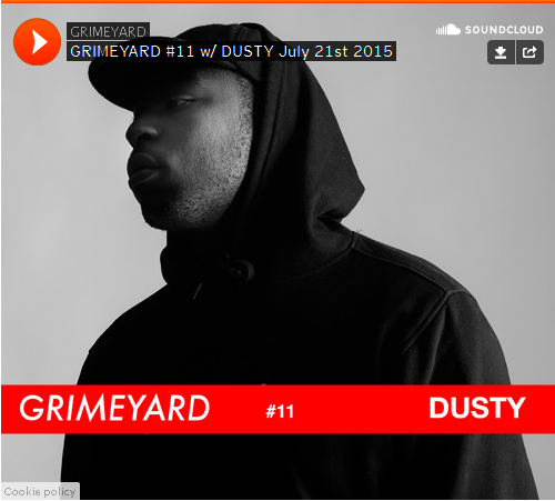 BRITHOPTV: [Radio Show] GrimeYard (@TheGrimeYard) Radio Show: 21st July 2015: DUSTY [JUIZE FM] | #Grime