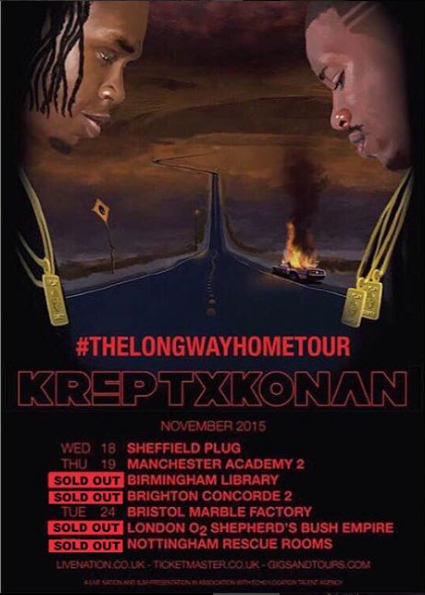 BRITHOPTV: [Event] Krept (@KreptPlayDirty) &  Konan (@KonanPlaydirty), #TLWH UK Tour 18th -26th November 2015 | #UKRap #UKHipHop
