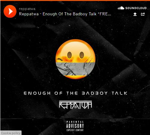 Repattwa Enough of The baad Boy talk