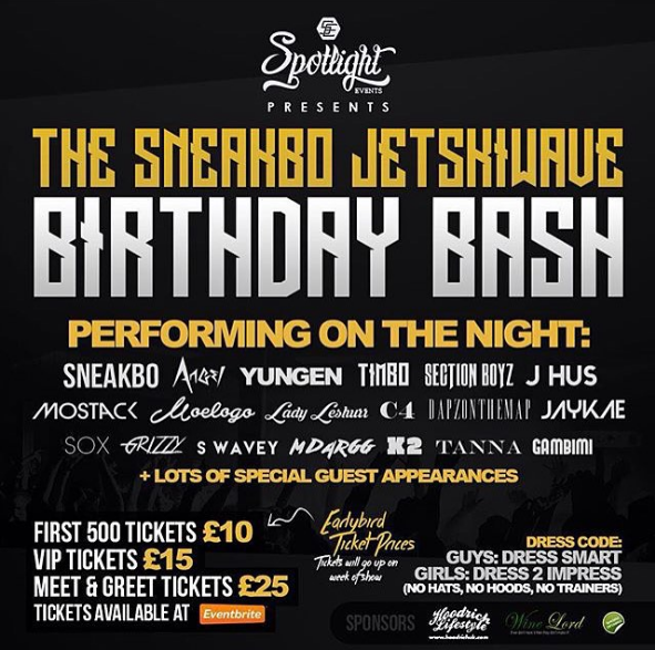 BRITHOPTV: [Event] Sneakbo (@Sneakbo) JetskiWave  Birthday Bash: @YungenPlayDirty, @SectionBoyz_ , @JhusMusic & More, Friday, 24 July 2015, 10:00pm - 4:00am, Club Electric, Birmingham, B5 4AS| #UKRap #UKHipHop