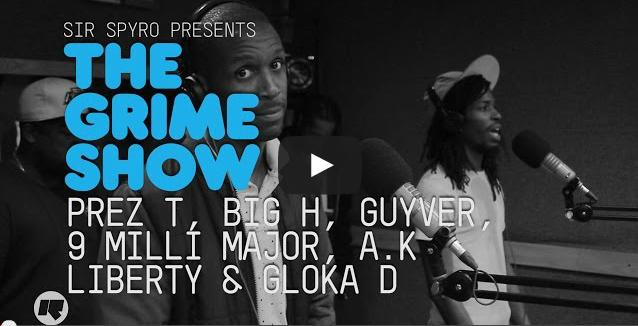 BRITHOPTV- [Video Set] Prez T (@Prez_T) , Big H (@BigOfficial), Guyver, 9 Milli Majo (@Major2Dal) , A_K, Liberty & Gloka D on @SirSpyro #GrimeShow [@Rin
