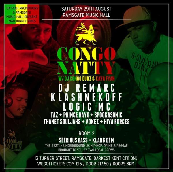 BRITHOPTV: [News/Event] Congo Natty (@CongoNattyRebel) - 'The Revolution' Klashnekoff  (@Klashnekoff) & Logic (@LogicArmy) & more , Saturday August 29, Ramsgate Music Hall, 13 Tuner Street, Kent CT11 8NJ | #UKHipHop #Jungle #Grime