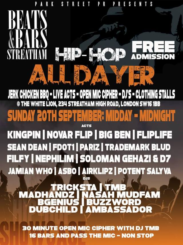 BRITHOPTV: [News/Events] @ParkStreetPR presents #Beats&Bars AllDayer: @KingpinLondon @NoverFlip, @SeandeanArtist & More Sunday 20th September, 12:00pm - 12:00@ The White Lion, 234 Streatham High Road, London SW16 1BB.| #UKRap #UKHipHop