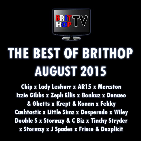 BRITHOPTV: [Podcast] Best Of BritHop: August 2015 | #Grime #UKHipHop #Podcast