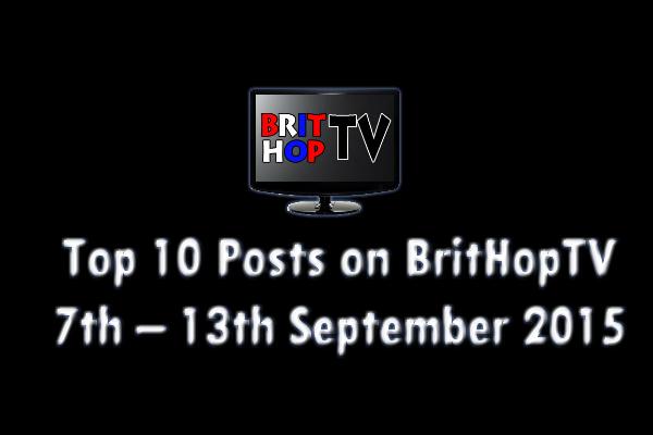 BRITHOPTV: [Update] Top 10 posts on BritHopTV: 7th - 13th September 2015 | #UKRap #UKHipHop #Grime