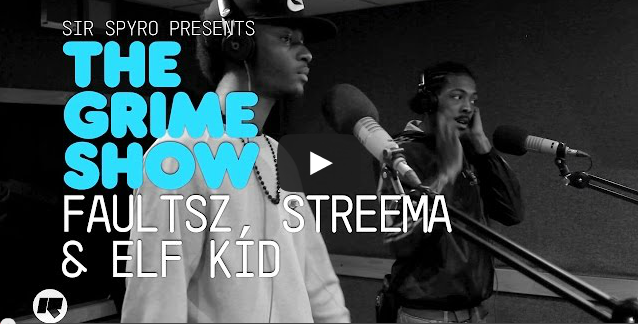BRITHOPTV- [Video Set] Faultsz (@FaultszMC), Streema (@streema_), Elf Kid (@Elfisworldj) & on @SirSpyro The #GrimeShow [@RinseFM] I #Grime
