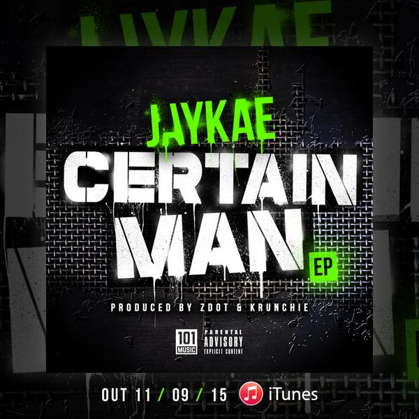 BRITHOPTV: [New Release] Jaykae (@Jaykae_Invasion0 - 'Certain Man' EP OUT NOW! [Rel. 11/09/15] | #Grime