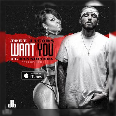 BRITHOPTV: [New Release] Joey Jacobs (@JoeyJacobs) - 'Want You Ft. Dan Sibanda' Single OUT NOW! [Rel. 18/09/15] | #UKRap #UKHipHop