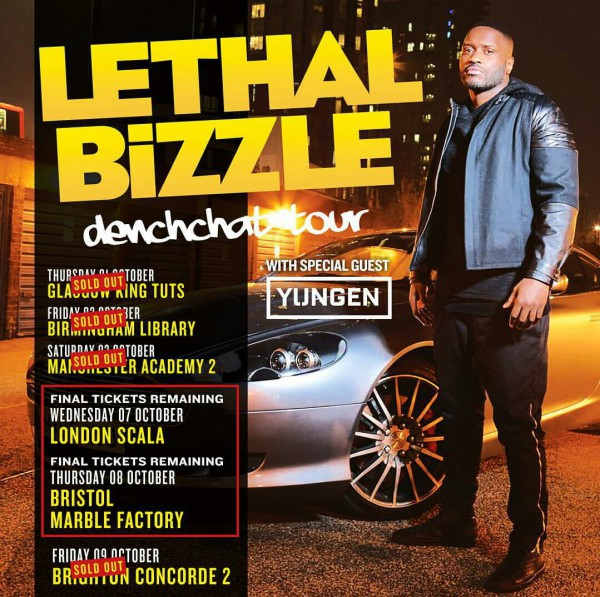 BRITHOPTV: [Event] Lethal BizzleDenchChat Tour With Support From Yungen October 2015 | #Grime