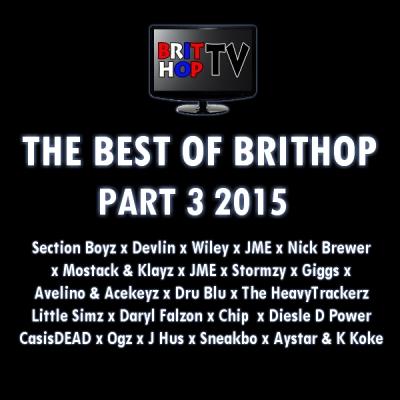 BRITHOPTV: [Podcast] Best Of BritHop: Part 3 2015  | #Grime #UKHipHop #Podcast