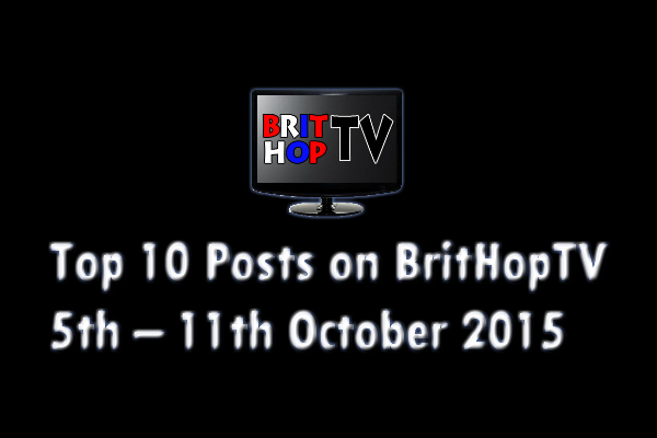 BRITHOPTV: [Update] Top 10 posts on BritHopTV: 5th - 11th October 2015 | #UKRap #UKHipHop #Grime