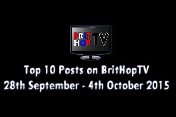 BRITHOPTV: [Update] Top 10 posts on BritHopTV: 28th September - 4th October 2015   #UKRap #UKHipHop #Grime